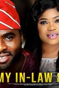 MY IN-LAW & I – Latest Yoruba Movie 2019