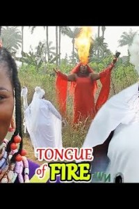 Tongue Of Fire Full Movie – Nollywood Movie 2019