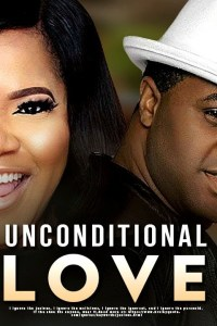 UNCONDITIONAL LOVE – Latest Yoruba Movie 2019