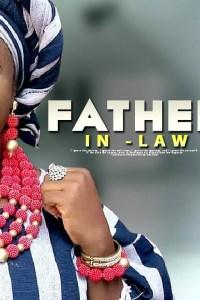 CORPORATE FATHER- IN -LAW – Yoruba Movie 2019