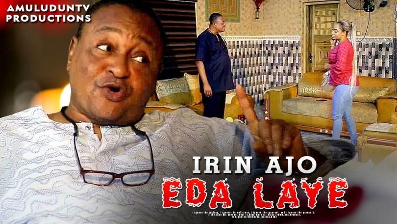 irin ajo eda laye yoruba movie 2