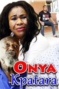 ONYE KPATARA – Latest Igbo Movie 2019