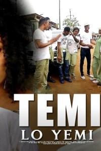 TEMI LO YEMI – Latest Yoruba Movie 2019