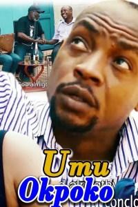 Umu Okpoko Season 3&4 – Nollywood Movie 2019