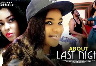 about last night yoruba movie 20