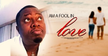 am a fool in love yoruba movie 2