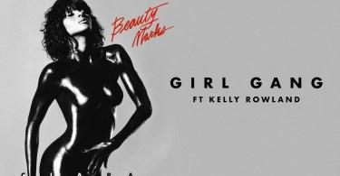 ciara girl gang ft kelly rowland