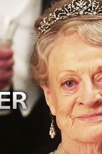 Downtown Abbey – Official Movie Trailer
