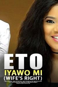 ETO IYAWO MI(WIFE'S RIGHT) – Latest Yoruba Movie 201