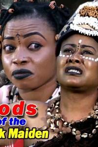 Gods Of The Black Maiden Season 1 – Nollywood Movie 2019