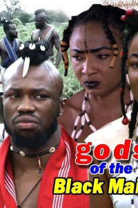 Gods Of The Black Maiden Season 4 – Nollywood Movie 2019