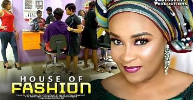 house of fashion 2 yoruba movie
