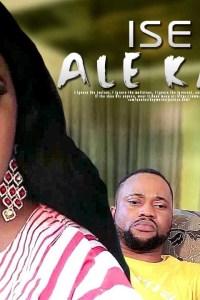 ISE ALE KAN – Yoruba Movie 2019