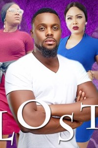LOST 1 – Latest Nollywood Movie 2019