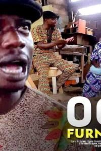 OGA FURNITURE – Yoruba Movie 2019