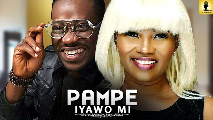 pampe iyawo mi yoruba movie 2019