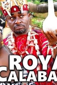 ROYAL CALABASH 3 – Nollywood Movie 2019