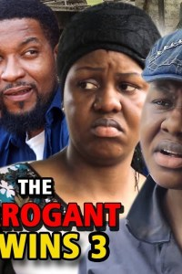 The Arrogant Twins Season 3 – Nollywood Movie 2019