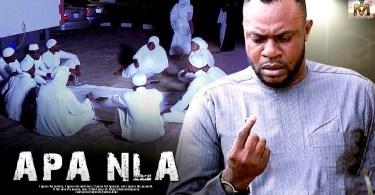 apa nla yoruba movie 2019 mp4 hd