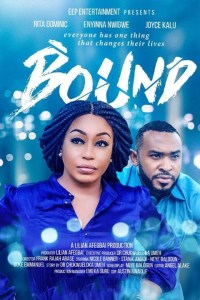 BOUND 2 – Nollywood Movie 2019 [MP4 HD DOWNLOAD]