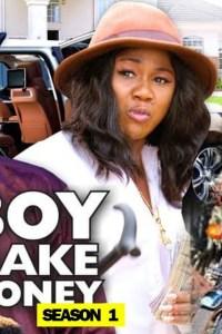 BOY MAKE MONEY SEASON 1 – Nollywood Movie 2019 [MP4 HD DOWNLOAD]