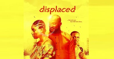 displaced 2 latest nollywood mov