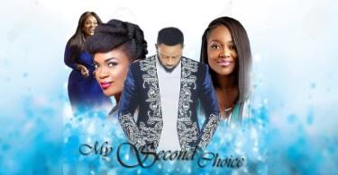 my second choice 2 nollywood mov