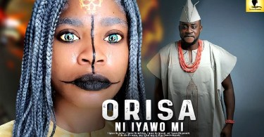 orisa ni iyawo mi yoruba movie 2