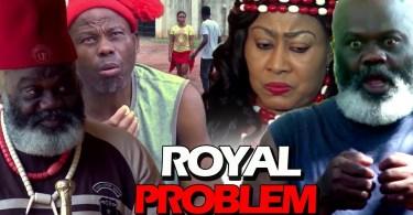 royal problem season 2 nollywood
