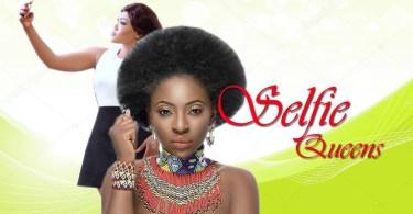 selfie queens nollywood movie 20