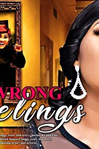 WRONG FEELINGS – Yoruba Movie 2019
