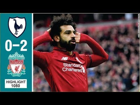 Tottenham Vs Liverpool 0-2 Goals and Full Highlights – 2019