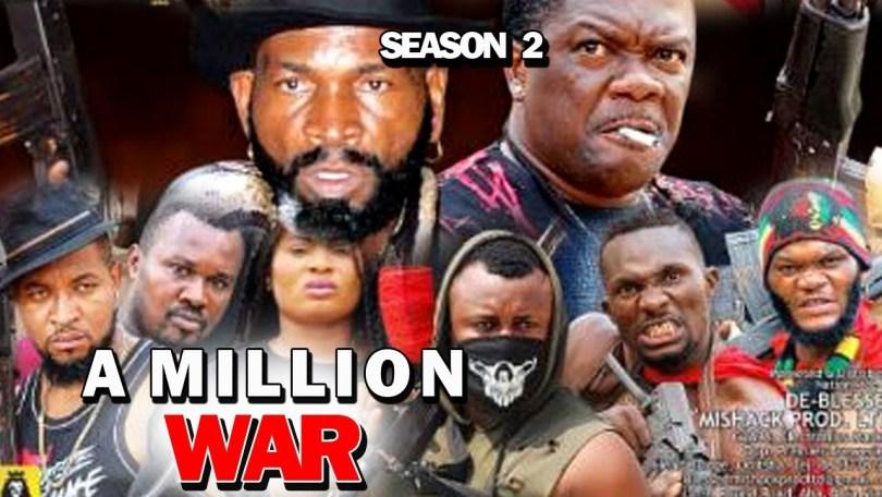 a million war season 2 nollywood