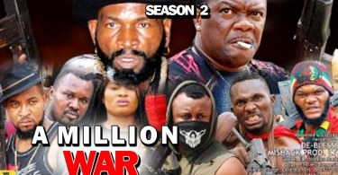a million war season 2 nollywood