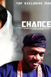CHANCE – Yoruba Movie 2019 [MP4 HD DOWNLOAD]