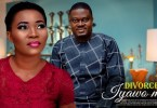 divorcee iyawo mi yoruba movie 2