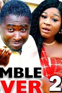 HUMBLE LOVER SEASON 2 – Nollywood Movie 2019