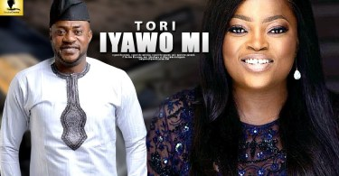 tori iyawo mi yoruba movie 2019