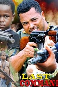 Last Command Season 4 – Nollywood Movie 2019