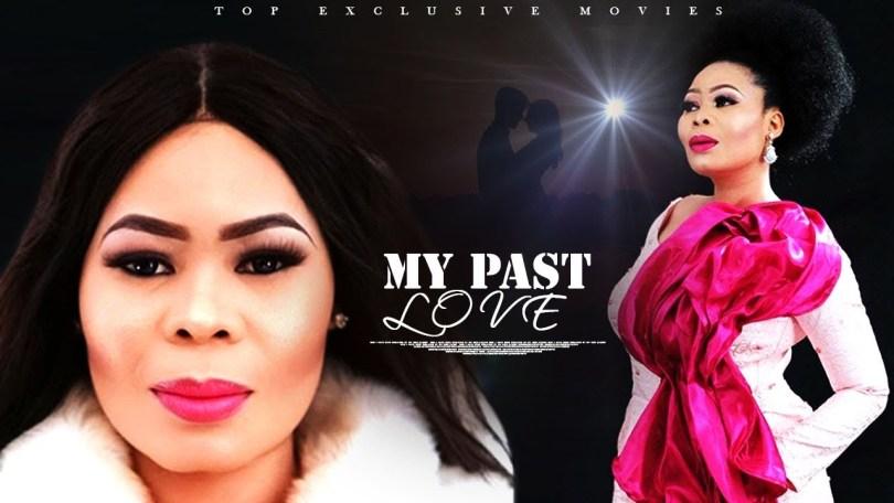 my past love yoruba movie 2019 m