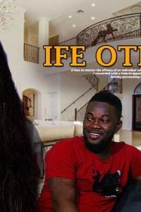 IFE OTITO NI – Yoruba Movie 2019 [MP4 HD DOWNLOAD]