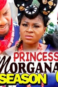 PRINCESS MORGANA SEASON 6 – Nollywood Movie 2019