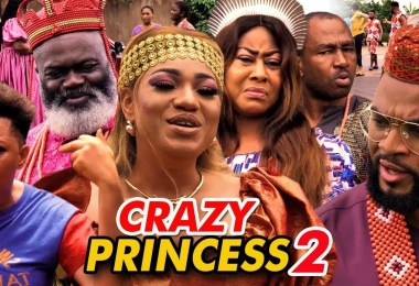 crazy princess season 2 nollywoo