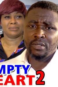 EMPTY HEART SEASON 2 – Nollywood Movie 2019