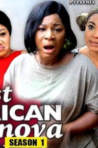 LAST AFRICAN CASANOVA SEASON 1 – Nollywood Movie 2019