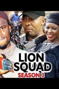 LION SQUAD SEASON 3-Nollywood Movie 2020
