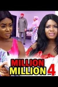 MILLION MILLION SEASON 4 – Nollywood Movie 2020