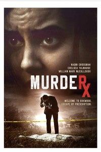 MOVIE DOWNLOAD: Murder RX (2020)