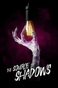 DOWNLOAD MOVIE: The Source of Shadows (2020)