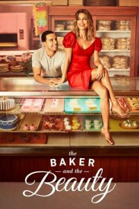 The Baker and the Beauty Season 1 Episode 6 (S01 E06) DOWNLOAD